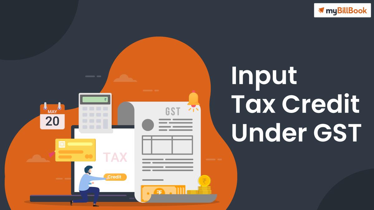 input tax credit under gst