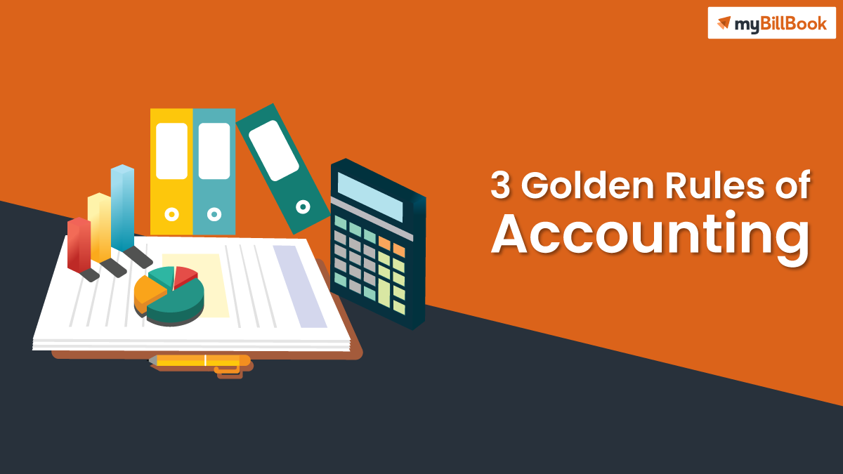 3 golden rules of accounting