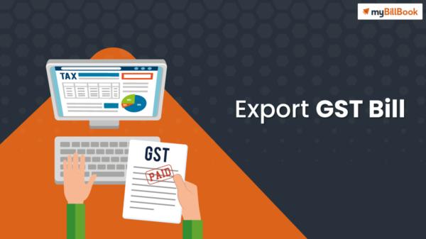 export gst bill