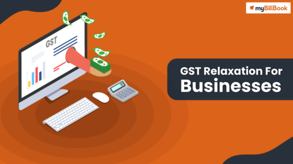gst relaxation for businesses