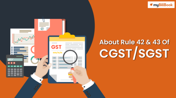 about rule 42 and 43 of cgst sgst rules