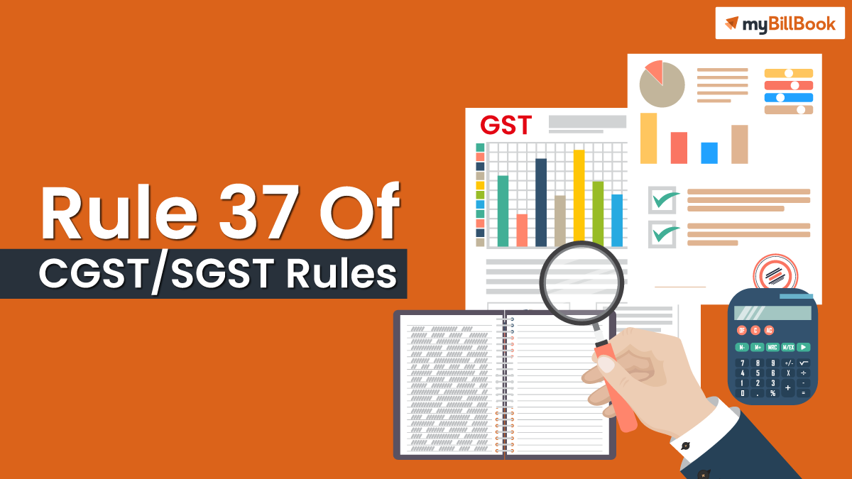 rule 37 of cgst sgst rules