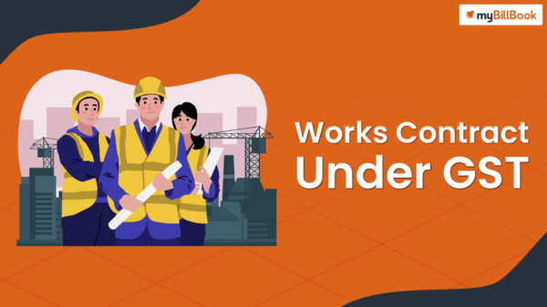 works contract under gst