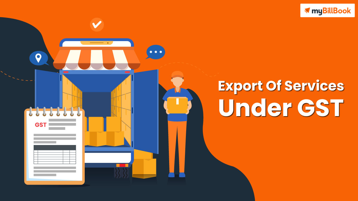 export of services under gst