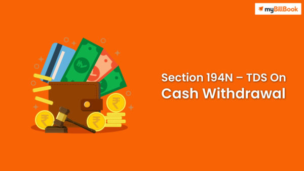 section194N tds on cash withdrawal